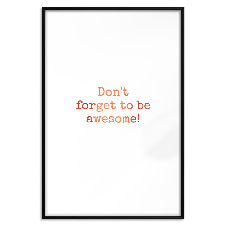 Don't Forget to Be Awesome! [Deco Poster - Copper]
