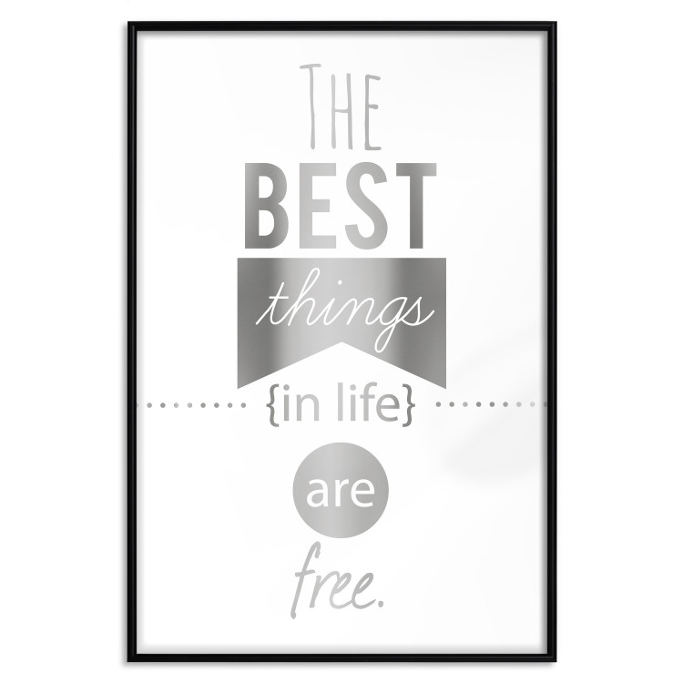 The Best Things in Life Are Free [Deco Poster - Silver]