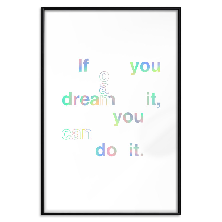 If You Can Dream It, You Can Do It [Deco Poster - Holographic]