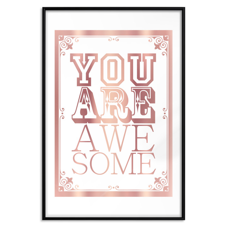 You Are Awesome [Deco Poster - Rose Gold]