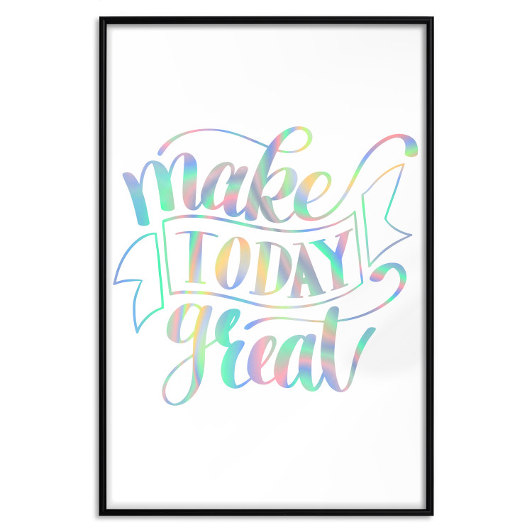 Make Today Great [Deco Poster - Holographic]