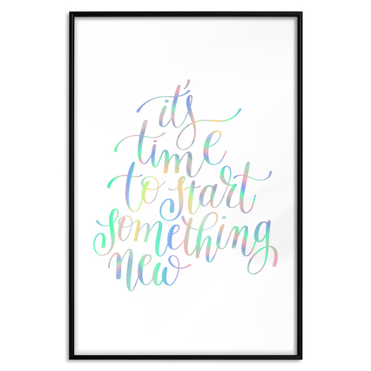 It's Time to Start Something New [Deco Poster - Holographic]