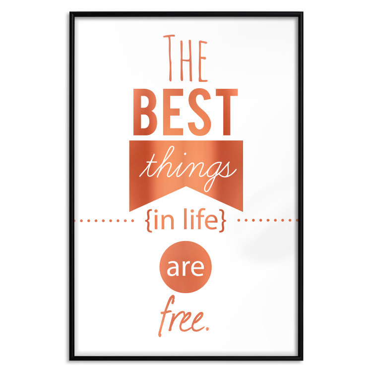 The Best Things in Life Are Free [Deco Poster - Copper]