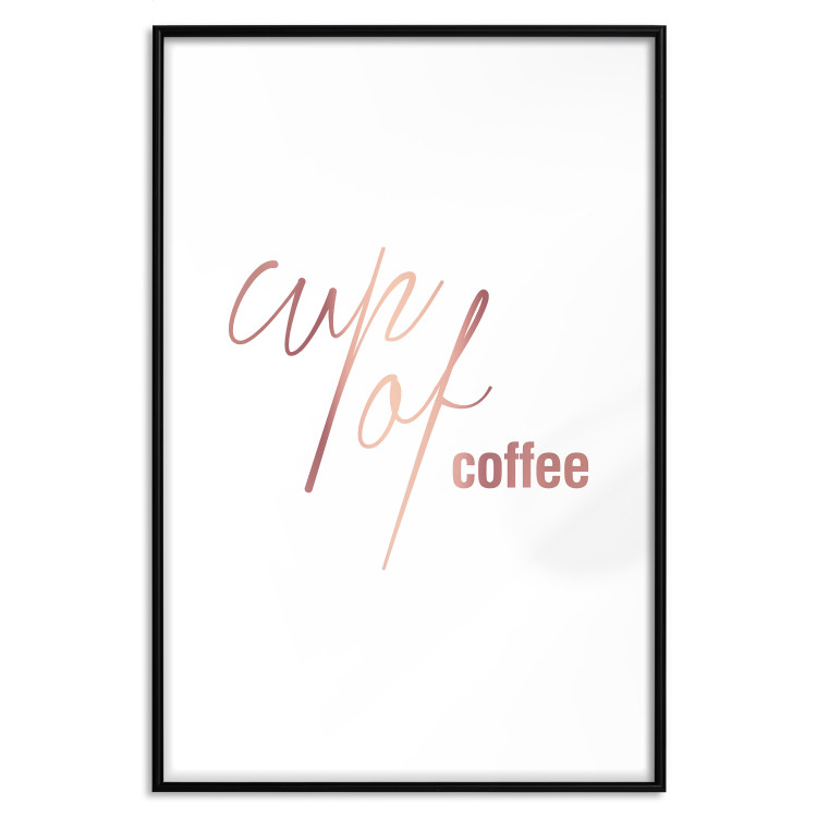 Cup of Coffee [Deco Poster - Rose Gold]