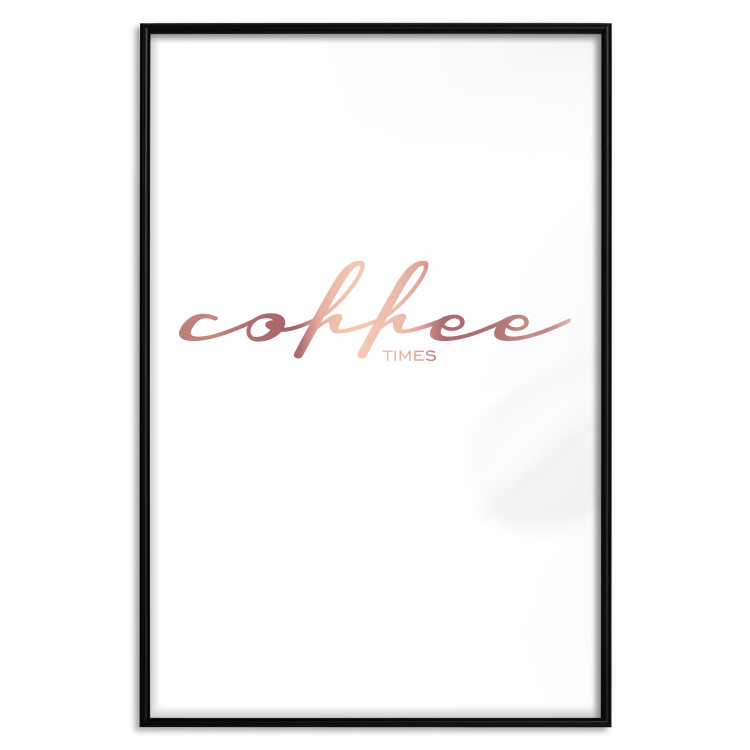 Coffee Times [Deco Poster - Rose Gold]
