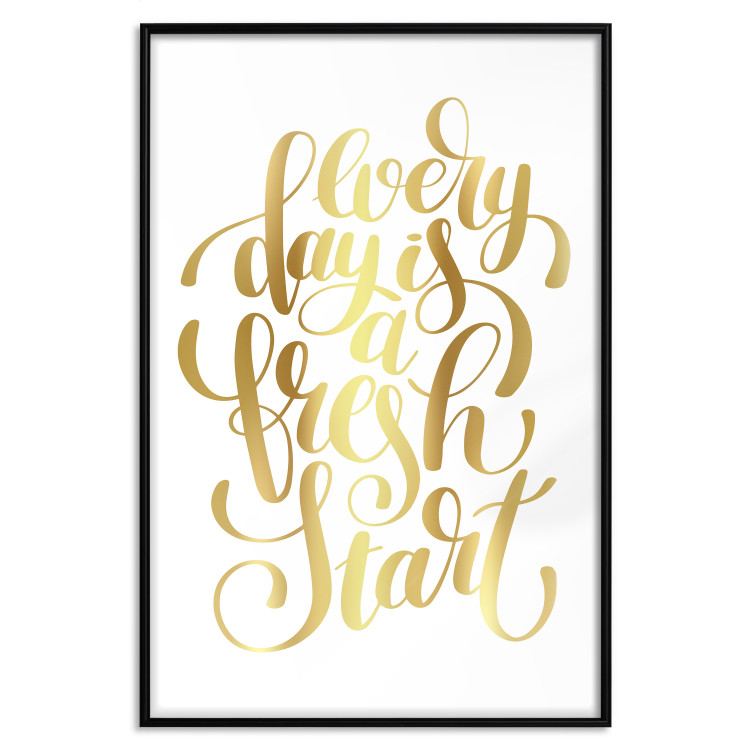 Every Day Is a Fresh Start [Deco Poster - Gold]