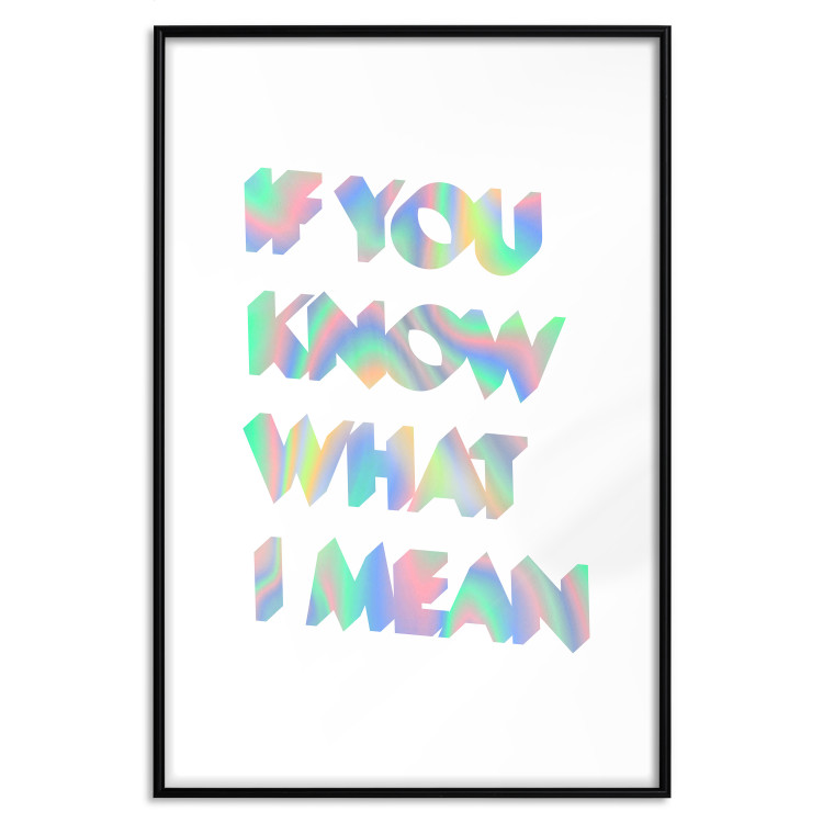 If You Know What I Mean [Deco Poster - Holographic]