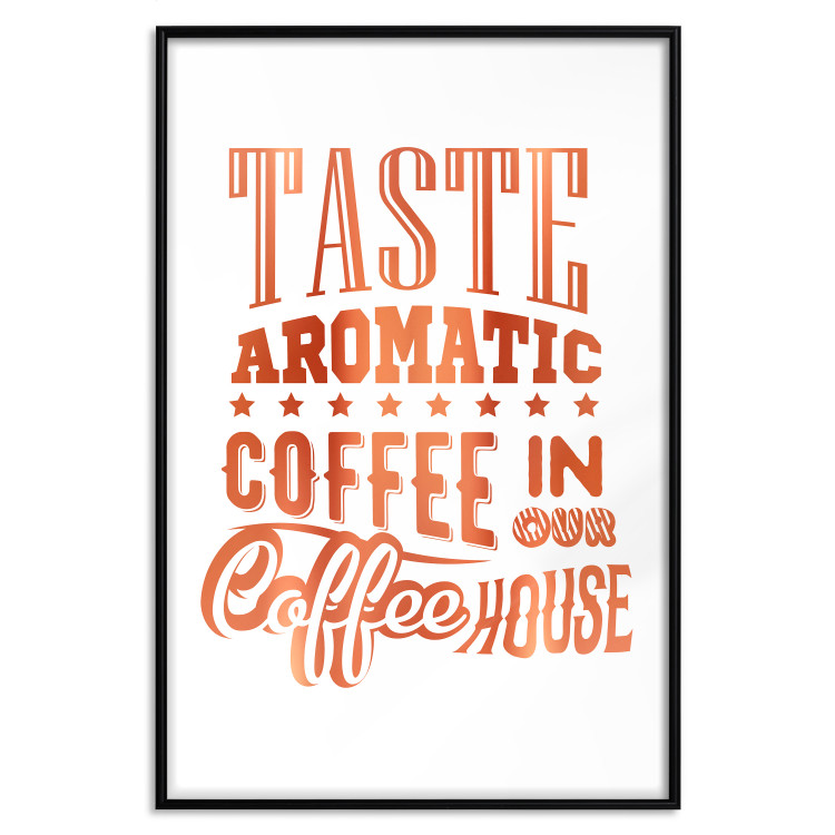Taste Aromatic Coffee in Our Coffee House [Deco Poster - Copper]