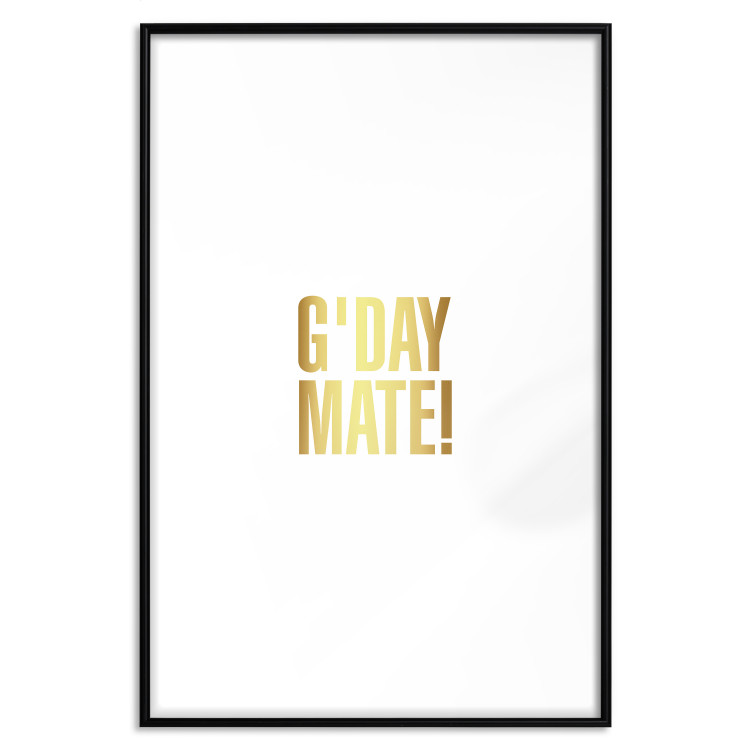 G'day Mate [Deco Poster - Gold]