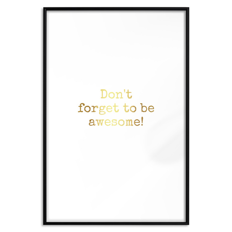 Don't Forget to Be Awesome! [Deco Poster - Gold]