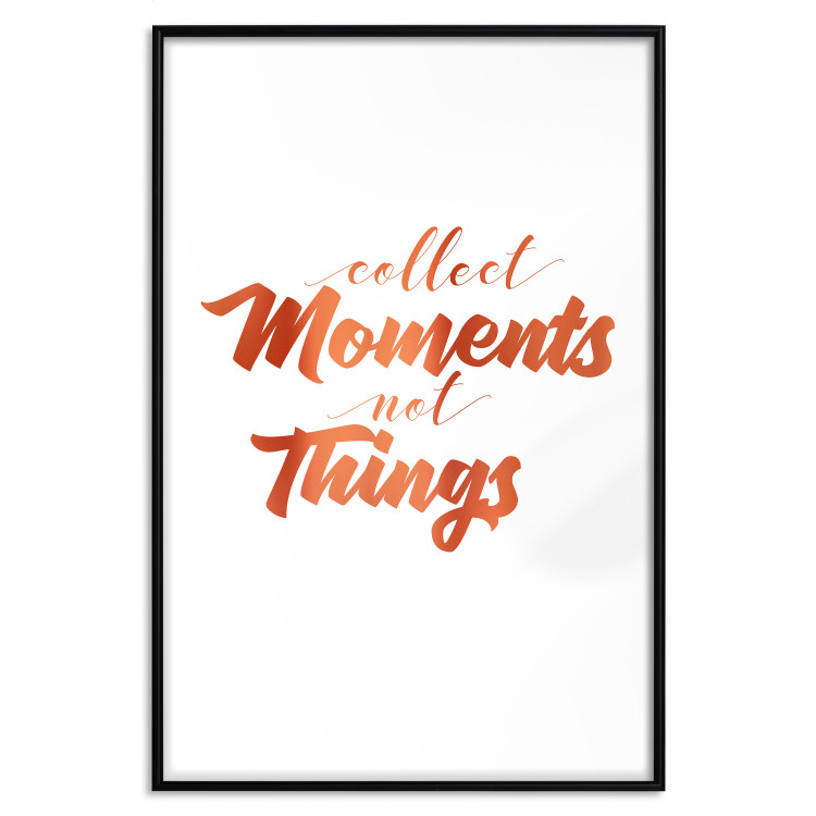 Collect Moments Not Things [Deco Poster - Copper]