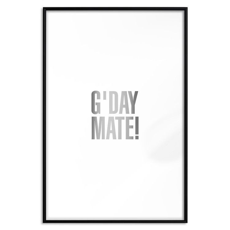 G'day Mate [Deco Poster - Silver]