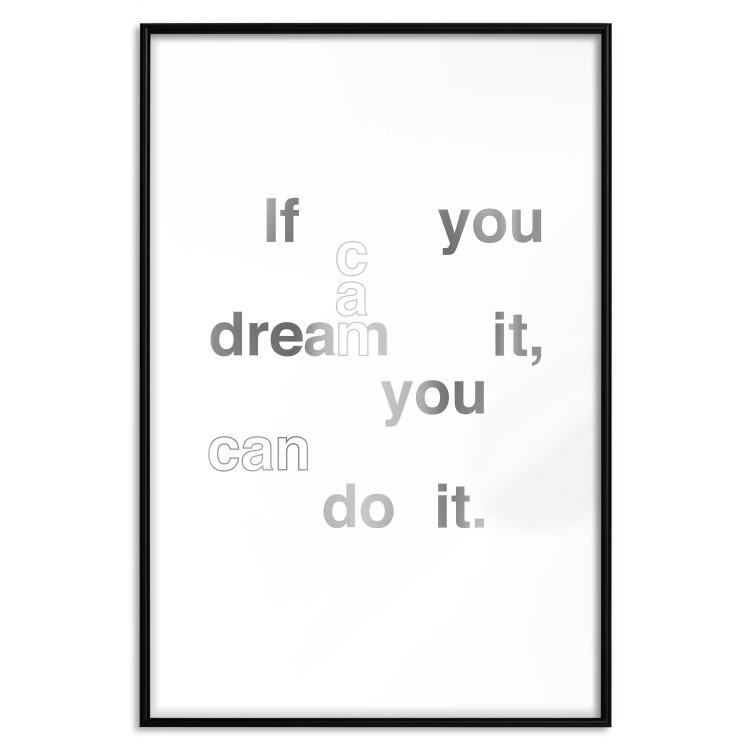 If You Can Dream It, You Can Do It [Deco Poster - Silver]