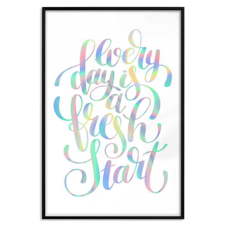 Every Day Is a Fresh Start [Deco Poster - Holographic]