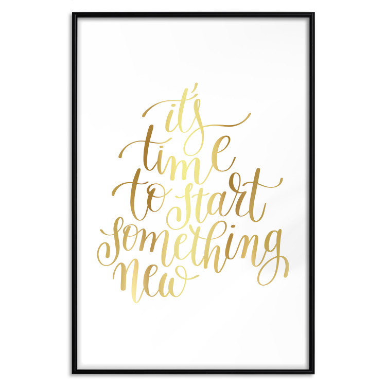 It's Time to Start Something New [Deco Poster - Gold]