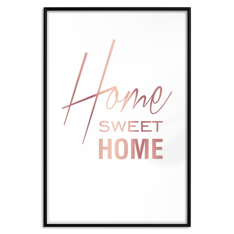 Black and White: Home Sweet Home [Deco Poster - Rose Gold]