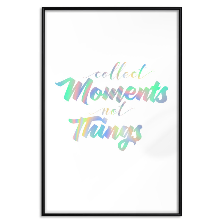 Collect Moments Not Things [Deco Poster - Holographic]