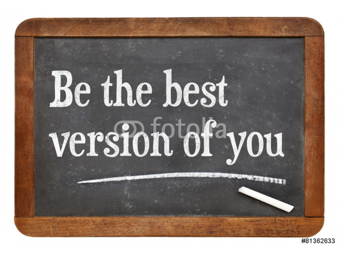 Be the best version of you 64238