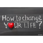 how to change your life 64238