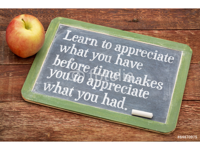 Wallpaper Learn to appreciate what you have 64238
