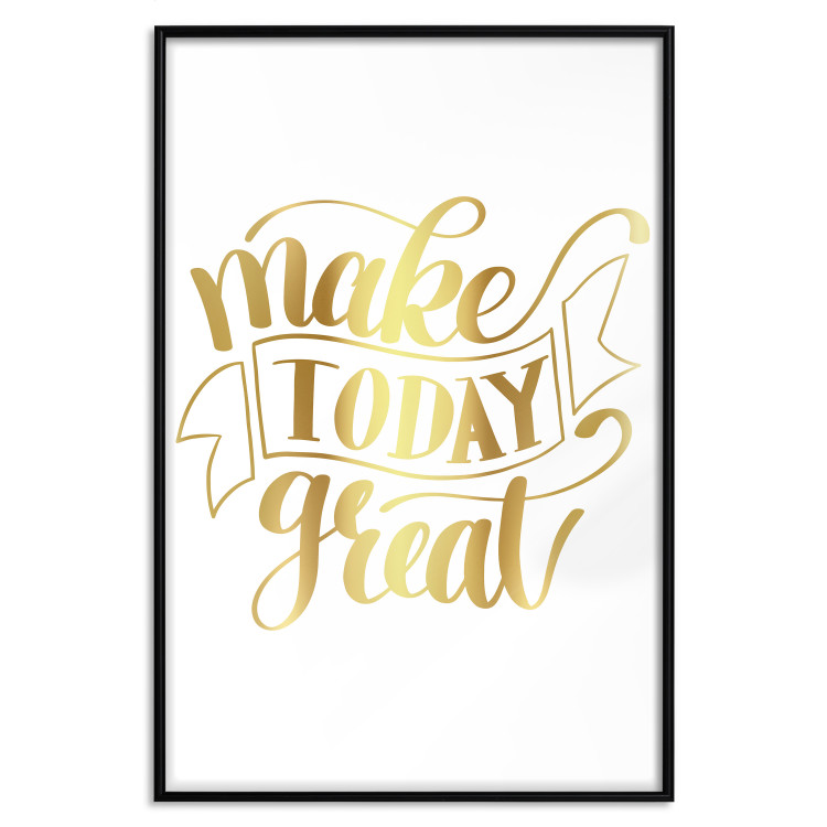 Make Today Great [Deco Poster - Gold]