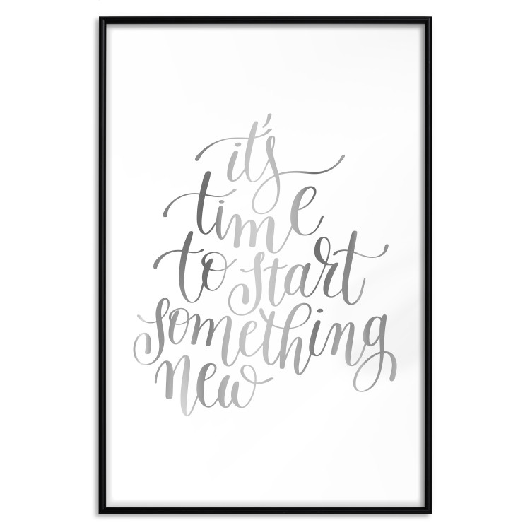 It's Time to Start Something New [Deco Poster - Silver]