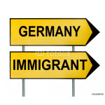 Germany and Immigrant traffic sign isolated on white 64239