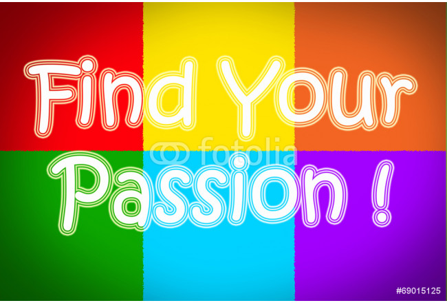 Find Your Passion Concept 64239