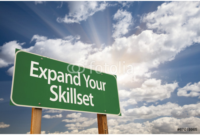 Expand Your Skillset Green Road Sign 64239