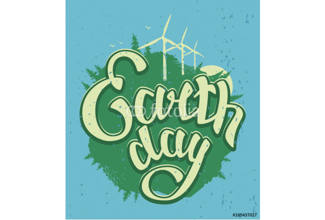Cuadro decorativo April 22 Earth Day. Green Earth and wind energy. Earth Day lettering text 64239