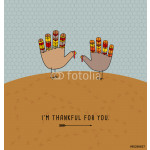 thanksgiving card design with cute hand print turkeys. I'm thankful for you. 64239