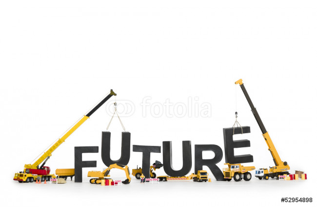 Create your future: Machines building word. 64239