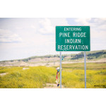 Entering Pine Ridge Indian Reservation Road Sign 64239