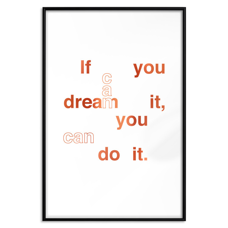 If You Can Dream It, You Can Do It [Deco Poster - Copper]